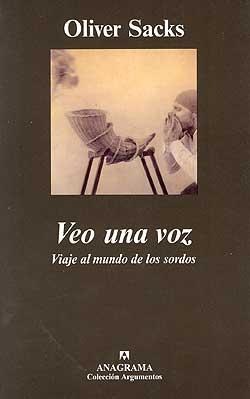 VEO UNA VOZ: Viaje al mundo de los sordos - Sacks, Oliver. - ON-LINE 9788433961945