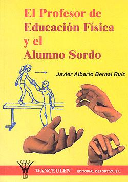 El profesor de educación física y el alumno sordo 9788495883155
